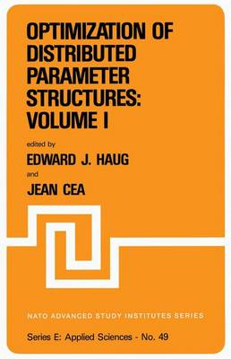 Optimization of Distributed Parameter Structures - Volume I