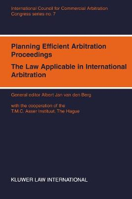 Planning Efficient Arbitration Proceedings: The Law Applicable in International Arbitration