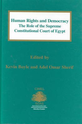 Human Rights and Democracy: The Role of the Supreme Constitutional Court of Egypt