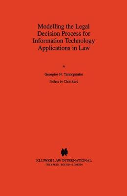 Modelling the Legal Decision Process for Information Technology Applications
