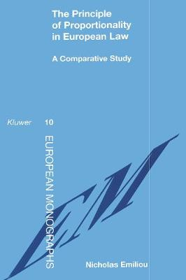 The Principle of Proportionality in European Law: A Comparative Study