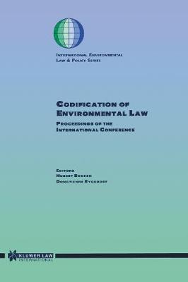 Codification of Environmental Law: Proceedings of the International Conference