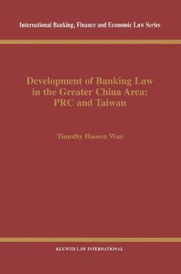 Development of Banking Law in the Greater China Area: PRC and Taiwan: PRC and Taiwan