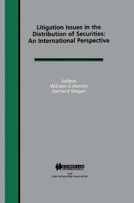 Litigation Issues in Distribution of Securities: An International Perspective: An International Perspective