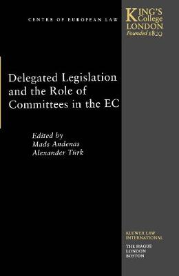 Delegated Legislation and the Role of Committees in the EC