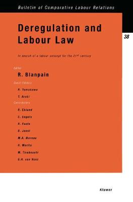Deregulation and Labour Law: In Search of a Labour Concept for the 21st Century: In Search of a Labour Concept for the 21st Century