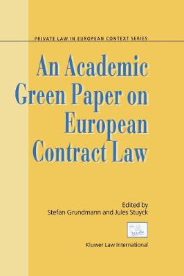An Academic Green Paper on European Contract Law