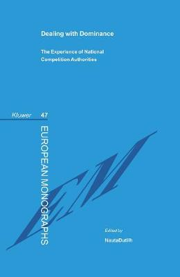Dealing with Dominance: The Experience of National Competition Authorities