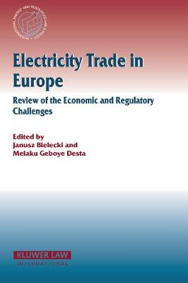 Electricity Trade in Europe Review of the Economic and Regulatory Changes: Review of the Economic and Regulatory Changes