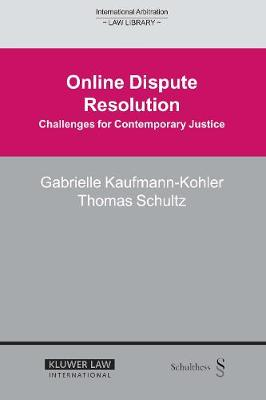 Online Dispute Resolution: Challenges for Contemporary Justice