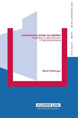 Controlling Access to Content: Regulating Conditional Access in Digital Broadcasting