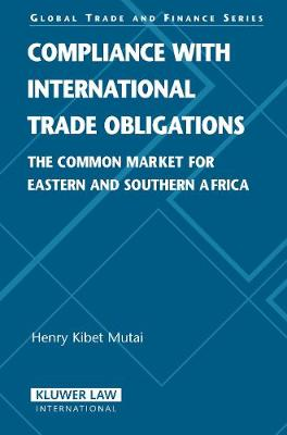 Compliance with International Trade Obligations: The Common Market for Eastern and Southern Africa