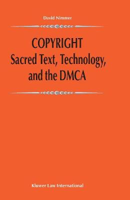 Copyright: Sacred Text, Technology, and the DMCA: Sacred Text, Technology, and the DMCA