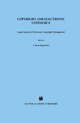 Copyright and Electronic Commerce: Legal Aspects of Electronic Copyright Management