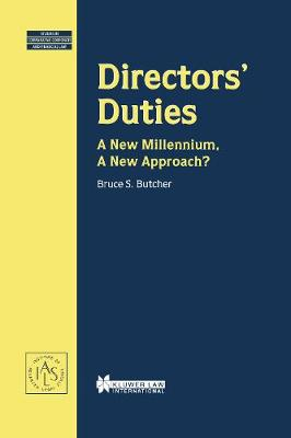 Directors' Duties: A New Millennium, A New Approach?