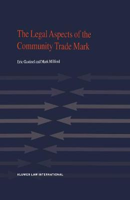 The Legal Aspects of the Community Trade Mark