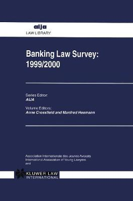 Banking Law Survey: 1999/2000: 1999/2000