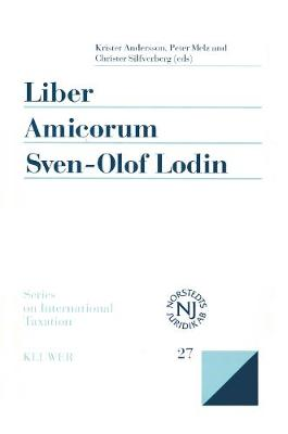 Liber Amicorum Sven-Olof Lodin: Modern Issues in the Law of International Taxation