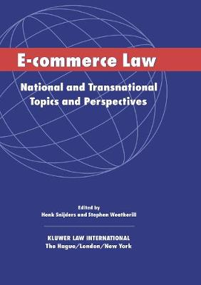 E-Commerce Law: National and Transnational Topics and Perspectives