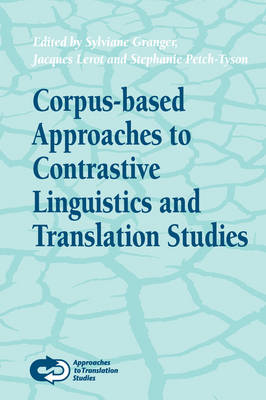 Corpus-based Approaches to Contrastive Linguistics and Translation Studies