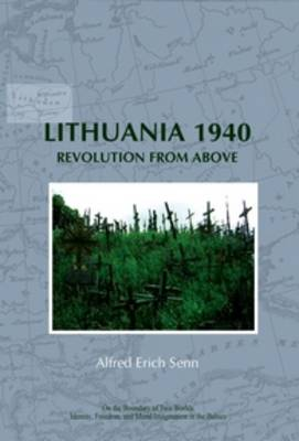 Lithuania 1940: Revolution from Above