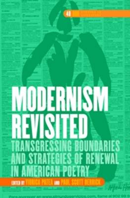 Modernism Revisited: Transgressing Boundaries and Strategies of Renewal in American Poetry