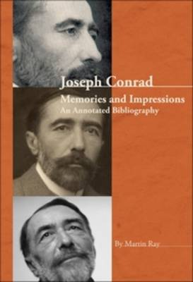 Joseph Conrad: Memories and Impressions - An Annotated Bibliography