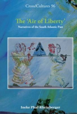 The `Air of Liberty': Narratives of the South Atlantic Past