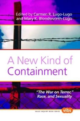 """A New Kind of Containment: """"The War on Terror,"""" Race, and Sexuality"""