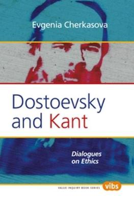 Dostoevsky and Kant: Dialogues on Ethics
