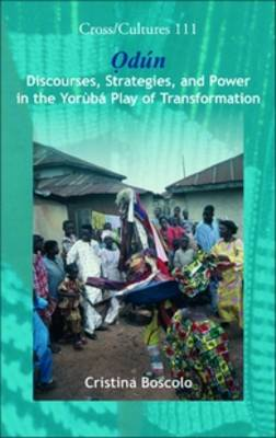 Odun: Discourses, Strategies, and Power in the Yoruba Play of Transformation