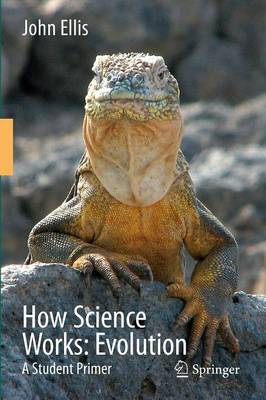 How Science Works: A Student Primer