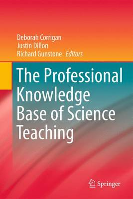 The Professional Knowledge Base of Science Teaching