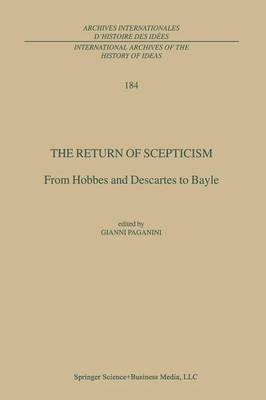 The Return of Scepticism: From Hobbes and Descartes to Bayle