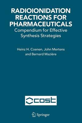 Radioionidation Reactions for Pharmaceuticals: Compendium for Effective Synthesis Strategies