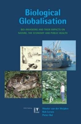 Biological Globalisation: Bio-Invasions and Their Impact on Nature, the Economy and Public Health