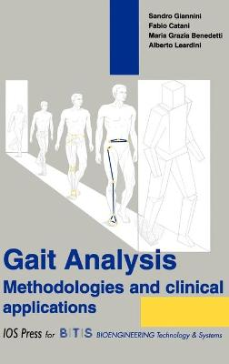 Gait Analysis: Methodologies and Clinical Applications