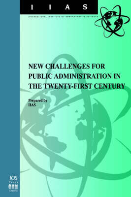 New Challenges for Public Administration in the Twenty-first Century: Efficient Civil Service and Decentralized Public Administration