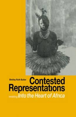 Contested Representations: Revisiting 'Into the Heart of Africa'