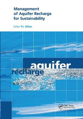 Management of Aquifer Recharge for Sustainability: Proceedings of the 4th International Symposium on Artificial Recharge of Groundwater, Adelaide, September 2002
