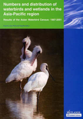 Numbers and Distribution of Waterbirds and Wetlands in the Asia-Pacific Region: Results of the Asian Waterbird Census: 1997-2001