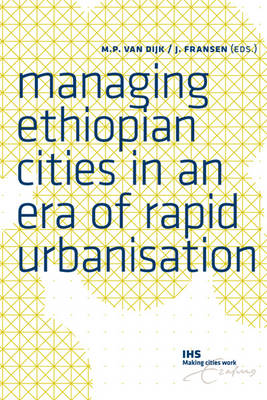 Managing Ethiopian Cities in an Era of Rapid Urbanisation