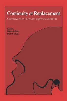 Continuity or Replacement: Controversies in Homo Sapiens Evolution