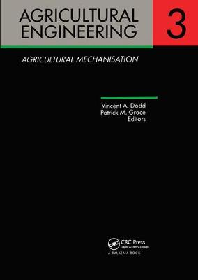 Agricultural Engineering Volume 3: Agricultural Mechanisation: Proceedings of the Eleventh International Congress on Agricultural Engineering, Dublin, 4-8 September 1989