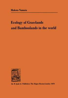 Ecology of Grasslands and Bamboolands in the World