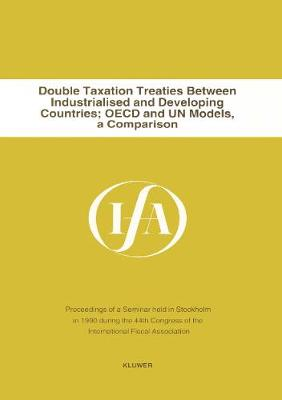 Double Taxation Treaties Between Industrialised and Developing Countries:OECD and UN Models