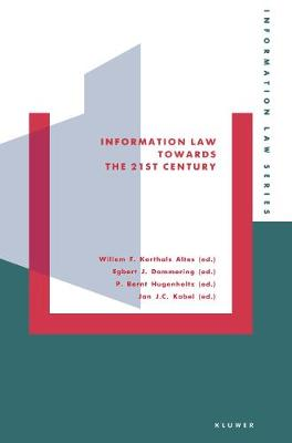 Information Law Towards the 21st Century
