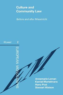 Culture and Community Law: Before and After Maastricht