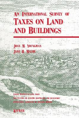 An International Survey of Taxes on Land and Buildings
