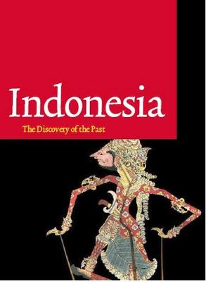 Indonesia: Discovery of the Past